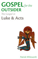 Gospel for the Outsider: The Gospel in Luke & Acts - product image