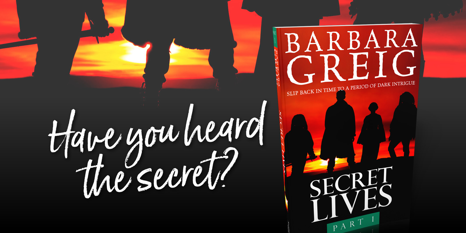 Secret Lives. Have you heard the secret?