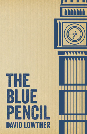 The Blue Pencil by David Lowther