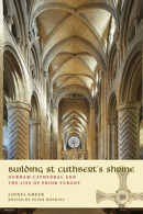 Building St Cuthbert's Shrine: Durham Cathedral and the Life of Prior Turgot - product image