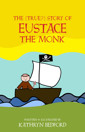 The (True?) Story of Eustace the Monk - product image