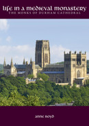Life in a Medieval Monastery: The Monks of Durham Cathedral - product image