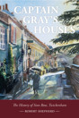 Captain Gray's Houses: A History of Sion Row, Twickenham - product image