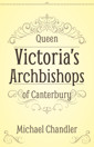 Queen Victoria's Archbishops of Canterbury - product image