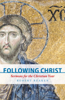 Following Christ: Sermons for the Christian Year - product image