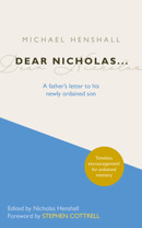 Dear Nicholas...: A Father's Letter to His Newly Ordained Son - product image