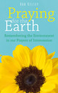 Praying for the Earth: Remembering the Environment in our Prayers of Intercession - product image