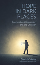 Hope in Dark Places: Poems about Depression and the Christian - product image