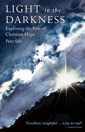 Light in the Darkness: Exploring the Path of Christian Hope - product image