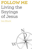 Follow Me: Living the Sayings of Jesus - product image
