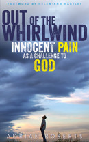Out of the Whirlwind: Innocent Pain as a Challenge to God - product image