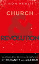 Church and Revolution: Continuing the Conversation between Christianity and Marxism - product image