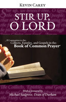 Stir Up, O Lord: A Companion to the Collects, Epistles, and Gospels in the Book of Common Prayer (cover)