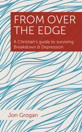 From Over the Edge: A Christian's guide to surviving Breakdown & Depression - product image