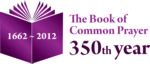 The Book of Common Prayer 350th Year 1662-2012
